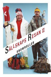 Sällskapsresan 2 - Snowroller